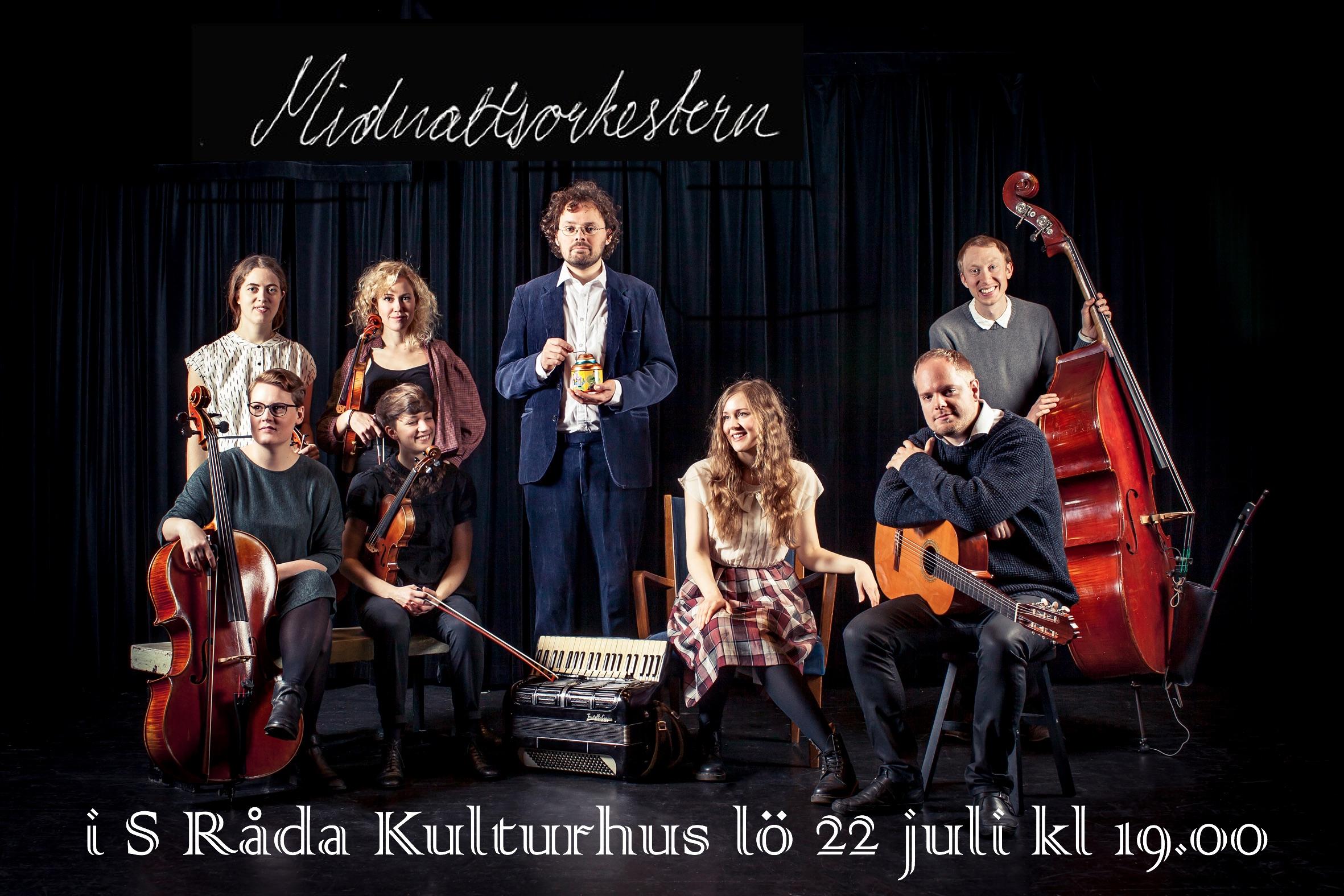 Midnattsorkestern kommer tillbaka till S Råda Kulturhus 25 juli 2019